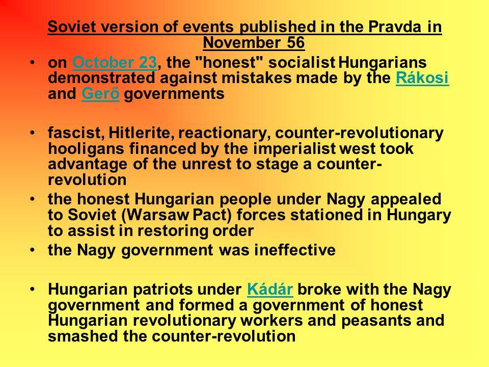 Soviet version of events published in the Pravda in November 56 on October 23, the