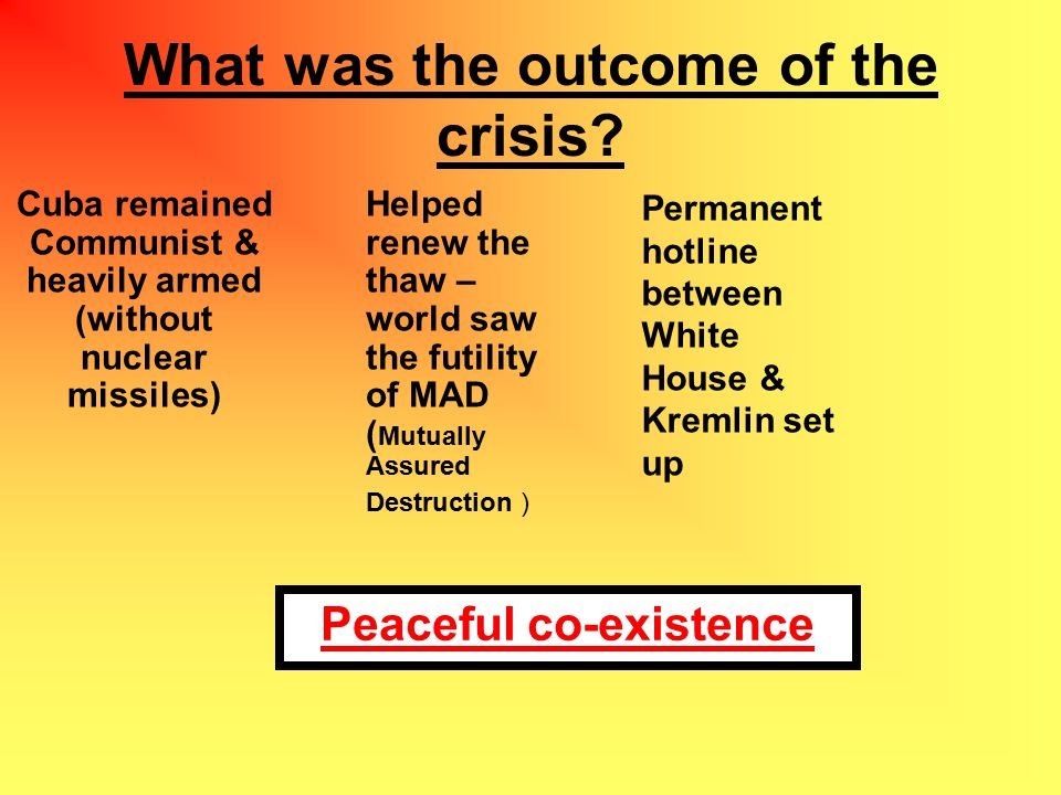What was the outcome of the crisis.