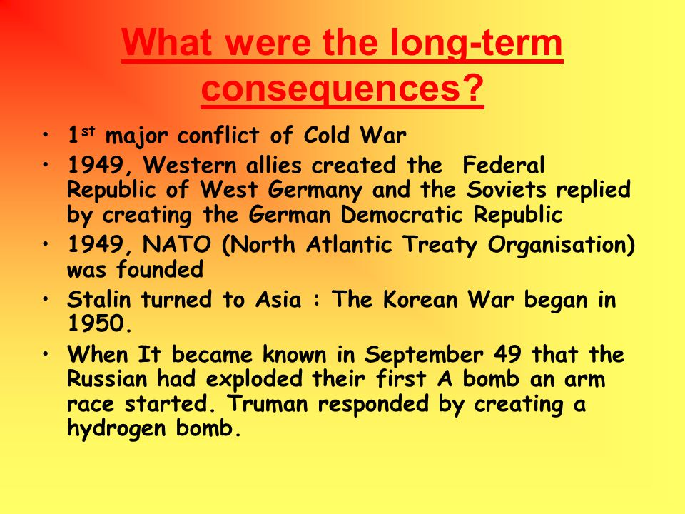 What were the long-term consequences.