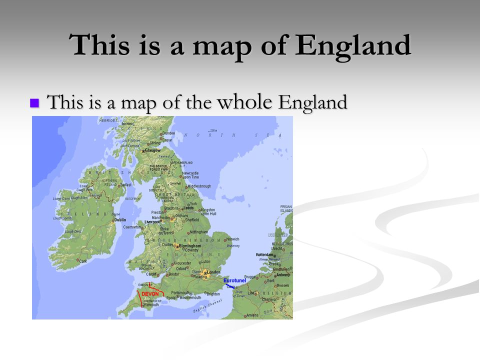 This is a map of England This is a map of the whole England This is a map of the whole England