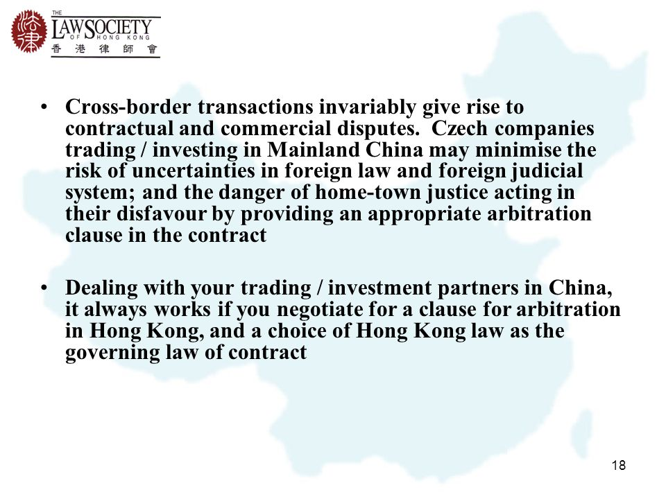 18 Cross-border transactions invariably give rise to contractual and commercial disputes.