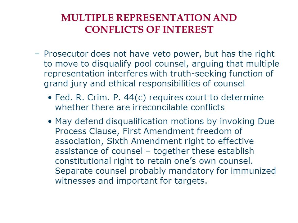 MULTIPLE REPRESENTATION AND CONFLICTS OF INTEREST –Prosecutor does not have veto power, but has the right to move to disqualify pool counsel, arguing