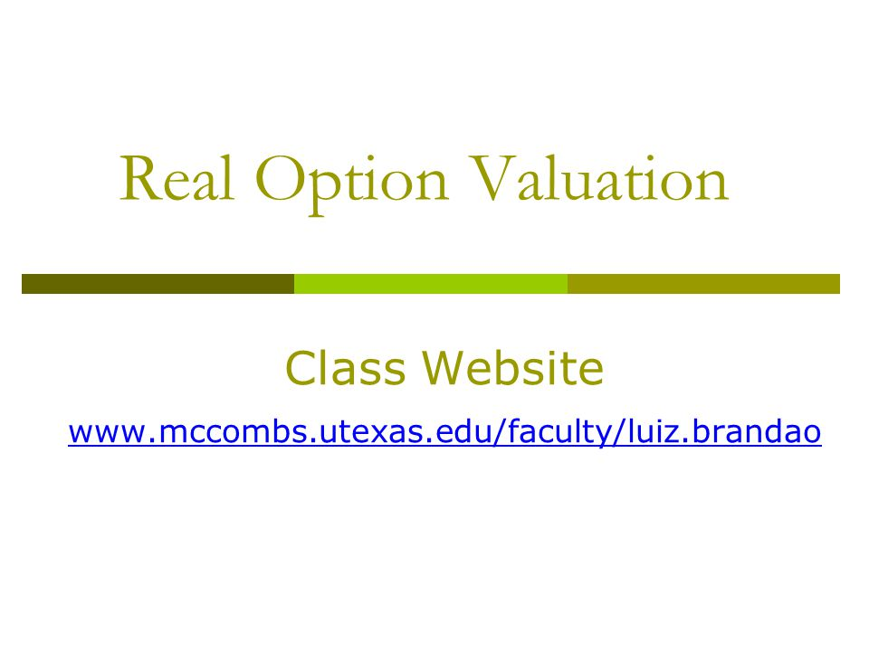 MSIS 383N University of Texas at Austin 27 Discount the outcomes at the risk free rate and adjust the probabilities.