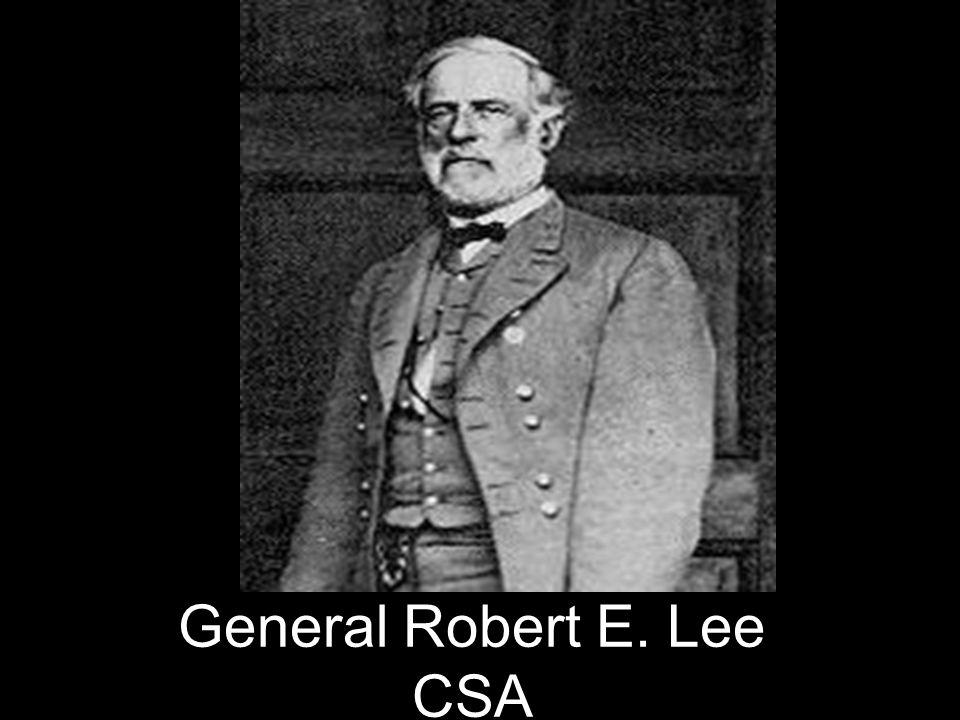 General Robert E. Lee CSA