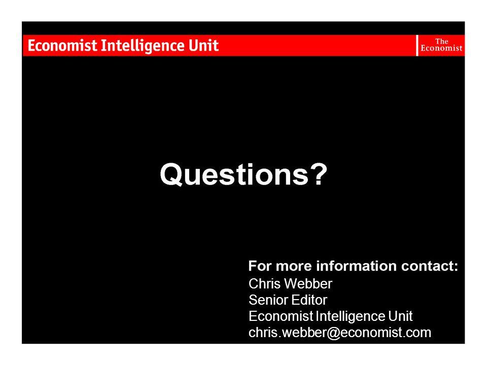 Chris Webber Senior Editor Economist Intelligence Unit chris.webber@economist.com