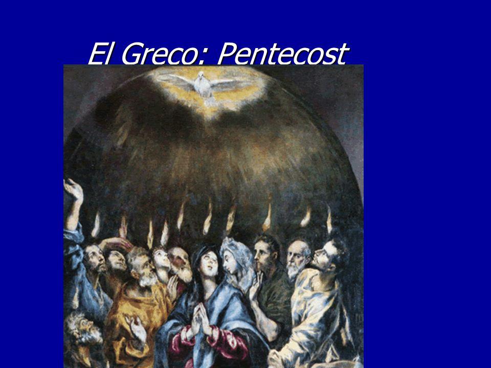 El Greco: Pentecost El Greco: Pentecost