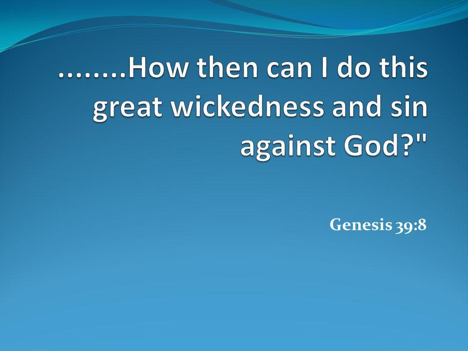 Genesis 39:8