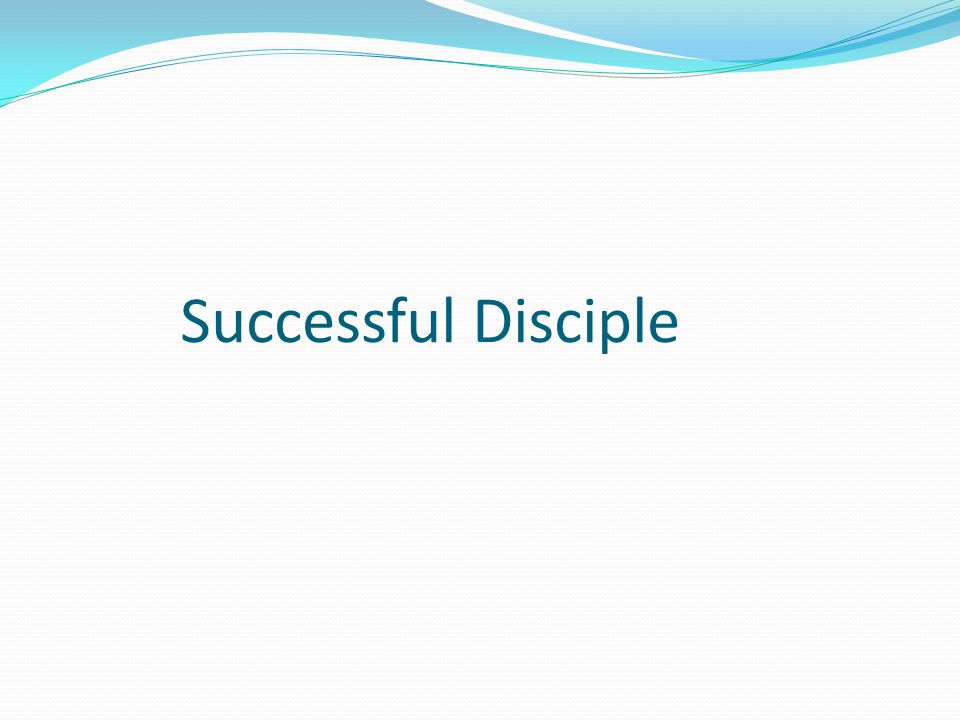 Successful Disciple