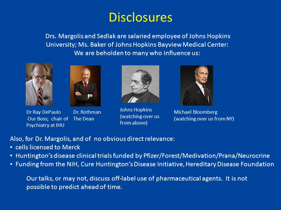 Disclosures Also, for Dr.