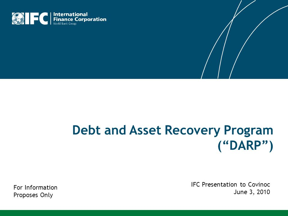 22 Market Context Development Impact of Debt and Asset Resolutions IFC DA Investment Program - DARP DARP Investment Models Program Update Sample Projects – DPE, ADM Annex - Statistics For Information Purpose Only Outline