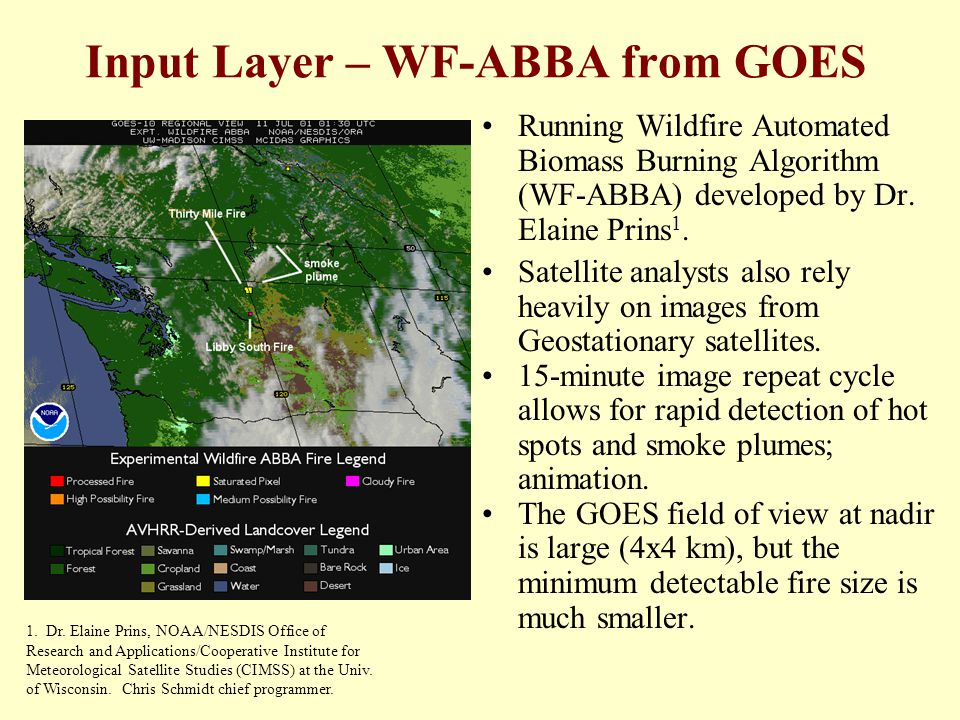 Input Layer – WF-ABBA from GOES Running Wildfire Automated Biomass Burning Algorithm (WF-ABBA) developed by Dr.