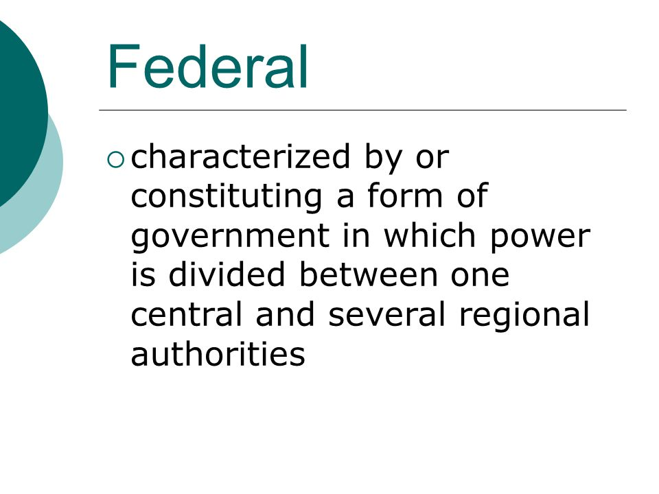 Federal  characterized by or constituting a form of government in which power is divided between one central and several regional authorities