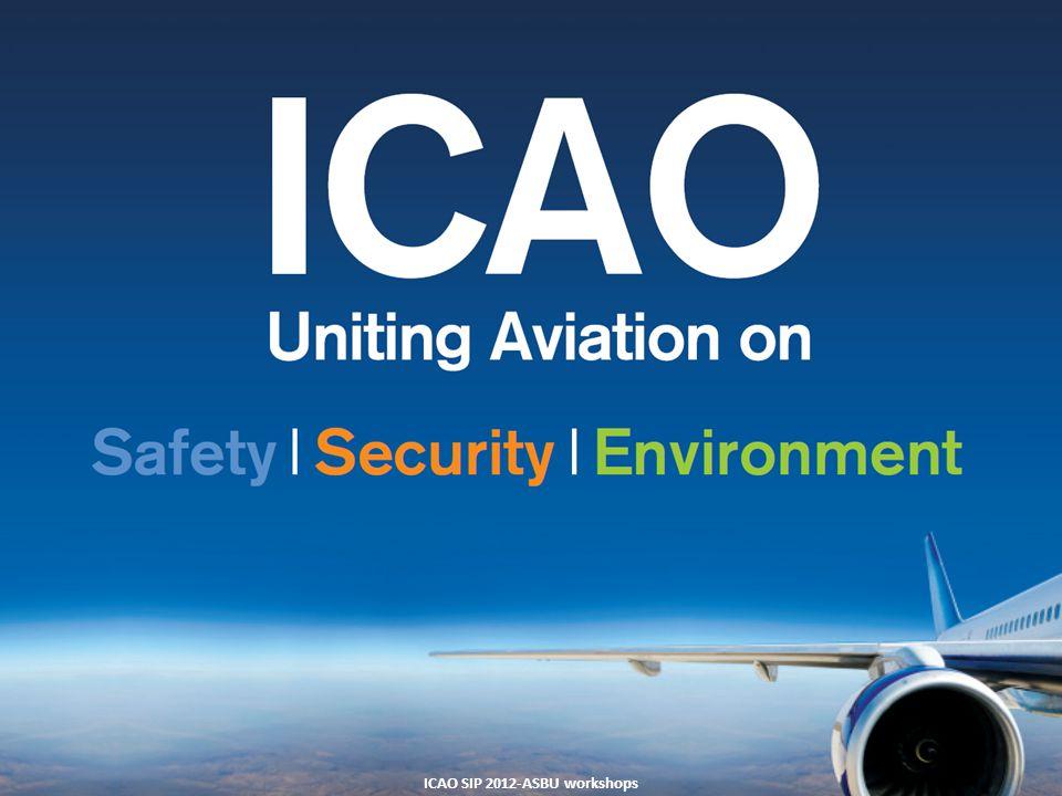 27 ICAO SIP 2012-ASBU workshops
