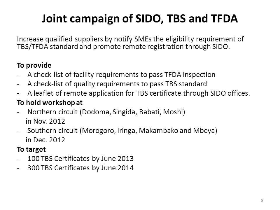 Joint campaign of SIDO, TBS and TFDA Increase qualified suppliers by notify SMEs the eligibility requirement of TBS/TFDA standard and promote remote registration through SIDO.