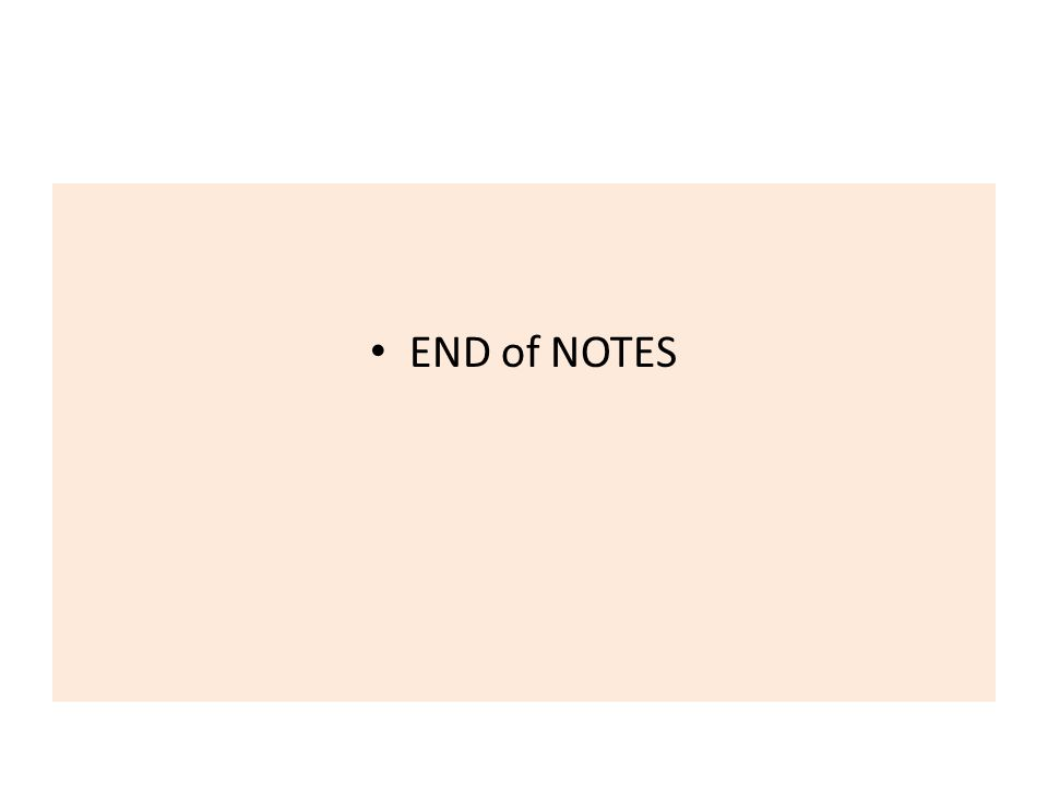 END of NOTES