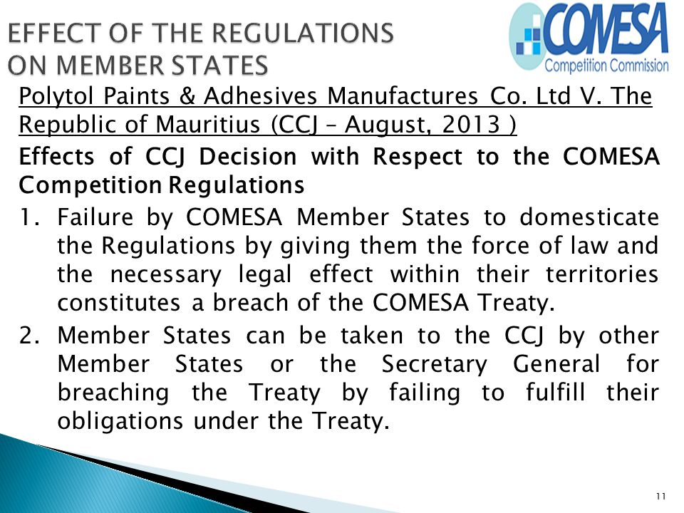 Polytol Paints & Adhesives Manufactures Co. Ltd V. The Republic of Mauritius (CCJ – August, 2013 ) Effects of CCJ Decision with Respect to the COMESA