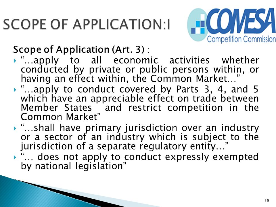 """Scope of Application (Art. 3) :  """"…apply to all economic activities whether conducted by private or public persons within, or having an effect within"""