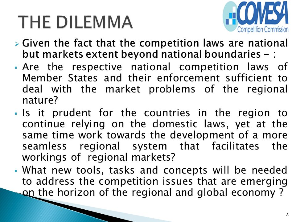  Given the fact that the competition laws are national but markets extent beyond national boundaries - :  Are the respective national competition la