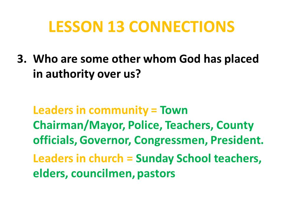 LESSON 13 CONNECTIONS 4.How does God bless us through these representatives.