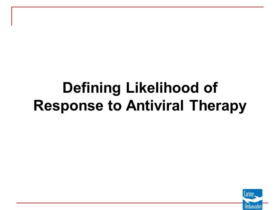 Defining Likelihood of Response to Antiviral Therapy