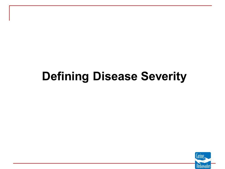 Defining Disease Severity
