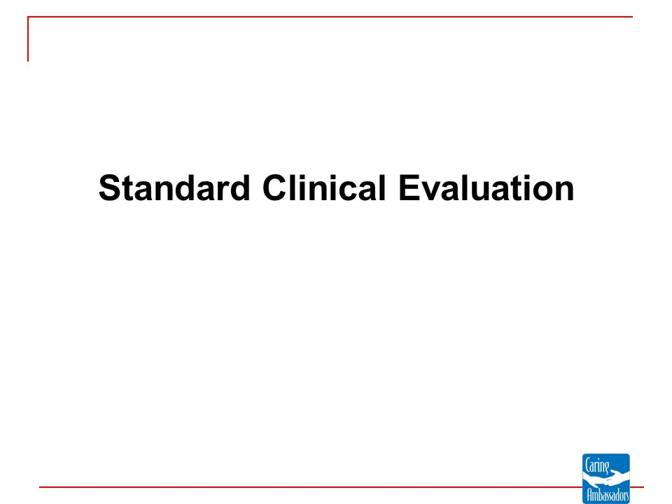 Standard Clinical Evaluation
