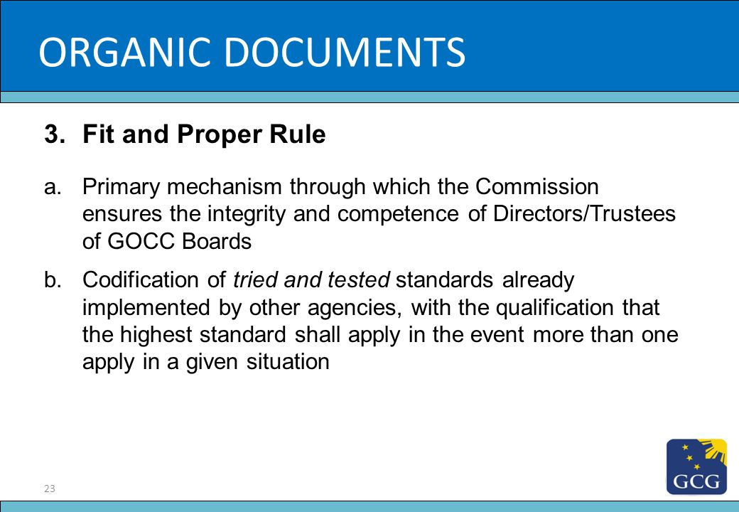 23 Slide Title ORGANIC DOCUMENTS 3.Fit and Proper Rule a.Primary mechanism through which the Commission ensures the integrity and competence of Direct
