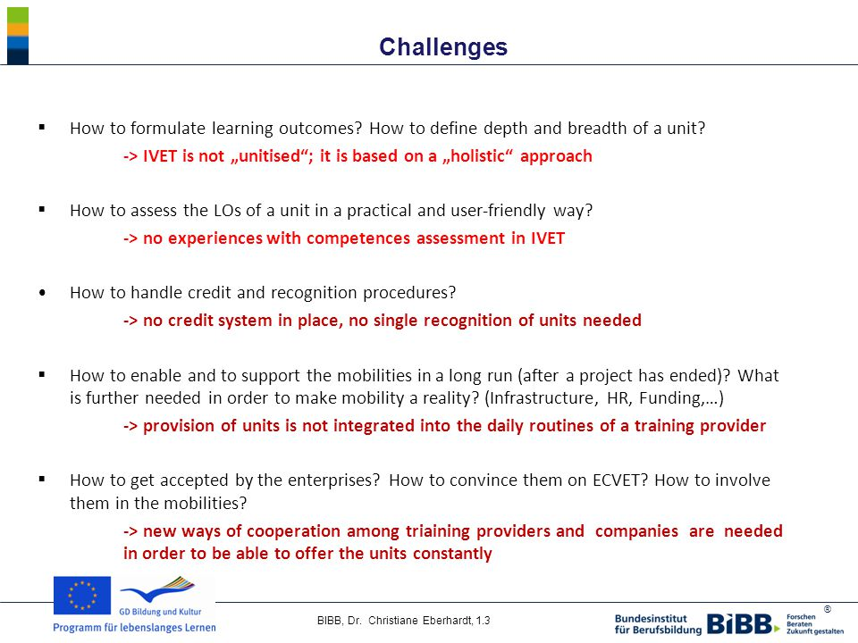 ® BIBB, Dr.Christiane Eberhardt, 1.3 Challenges  How to formulate learning outcomes.
