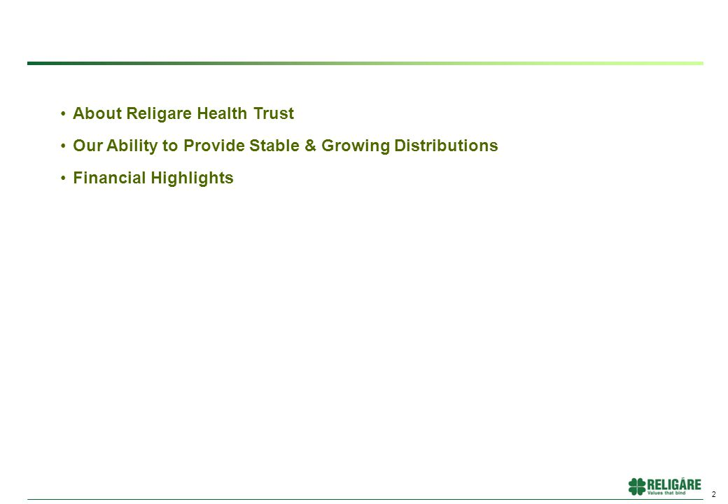 2 About Religare Health Trust Our Ability to Provide Stable & Growing Distributions Financial Highlights