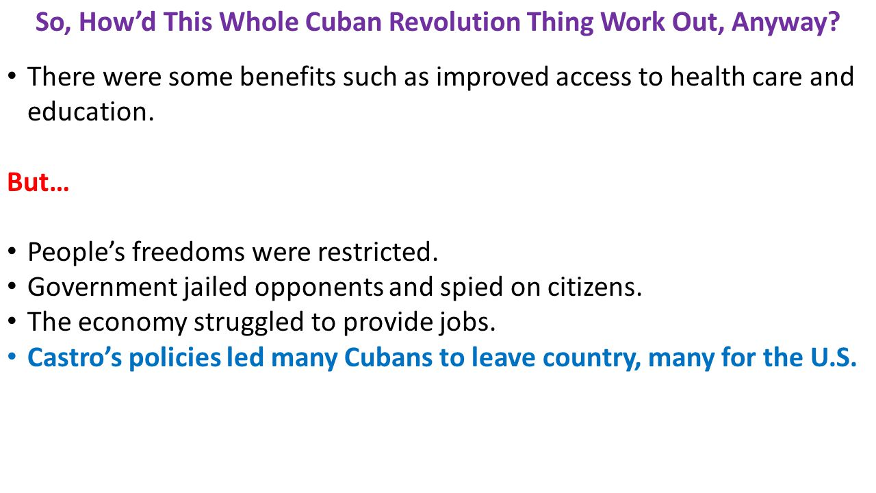 So, How'd This Whole Cuban Revolution Thing Work Out, Anyway.