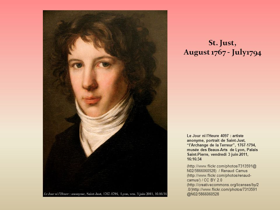 """St. Just, August 1767 - July1794 Le Jour ni l'Heure 4097 : artiste anonyme, portrait de Saint-Just, """"l'Archange de la Terreur"""", 1767-1794, musée des B"""