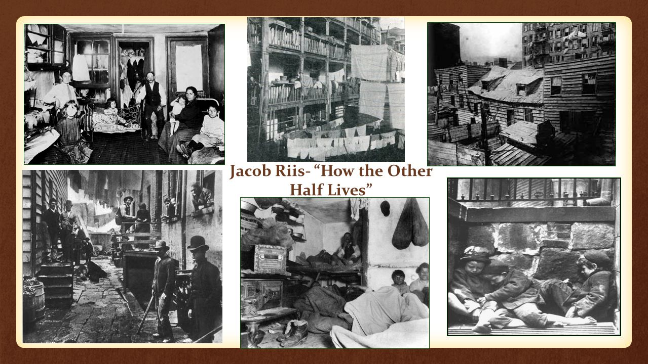 """Jacob Riis- """"How the Other Half Lives"""""""