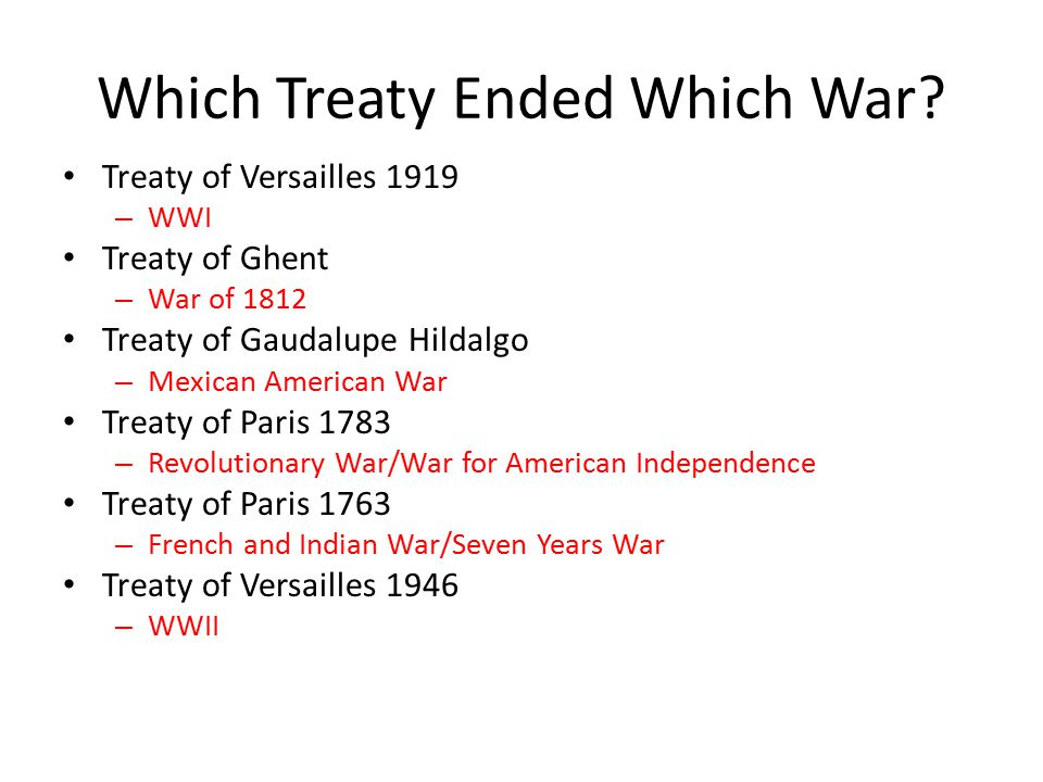 Which Treaty Ended Which War.