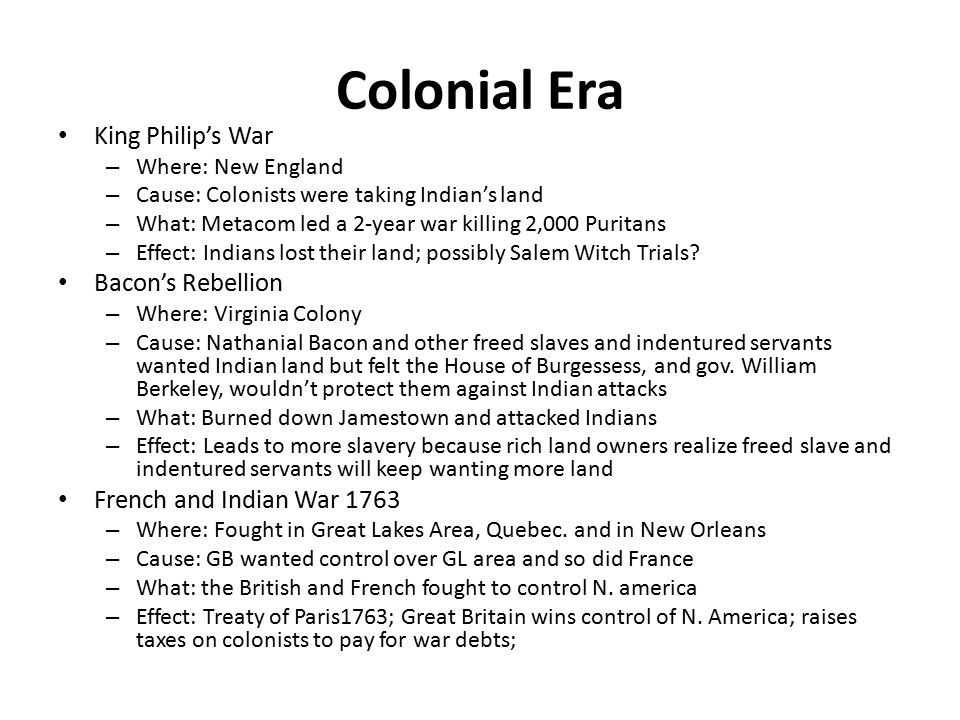 New Nation Revolutionary War – 1776-1783 – Where: In Northern colonies mostly – Cause: Colonists wanted representation in Parliament and England refused – What: England sent troops to America to force taxation which led to DOI and war – Effect: Treaty of Paris 1783; New nation created; but in debt Shay's Rebellion – Where: Mass.