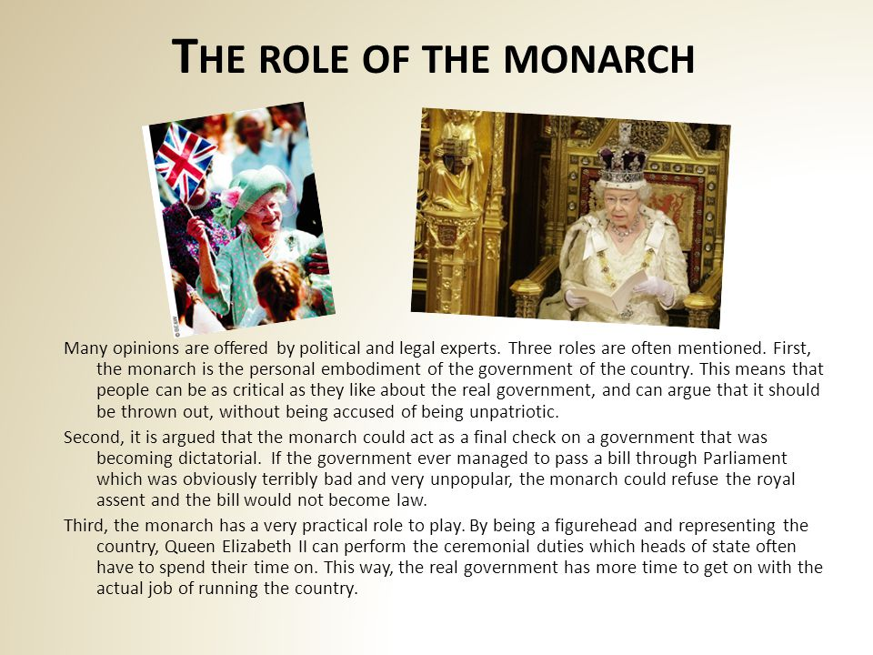 T HE ROLE OF THE MONARCH Many opinions are offered by political and legal experts.