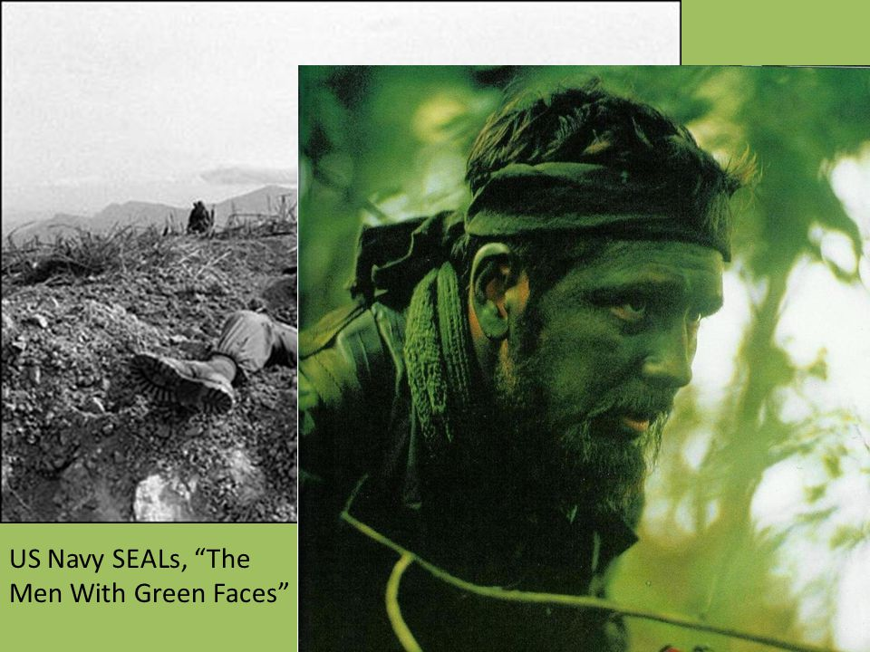 "US Navy SEALs, ""The Men With Green Faces"""