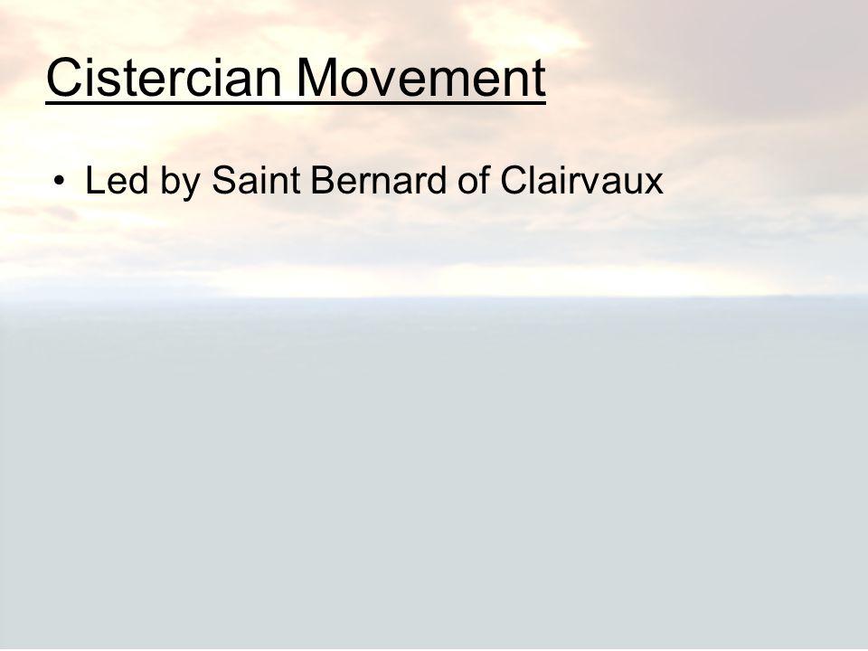 Cistercian Movement Led by Saint Bernard of Clairvaux