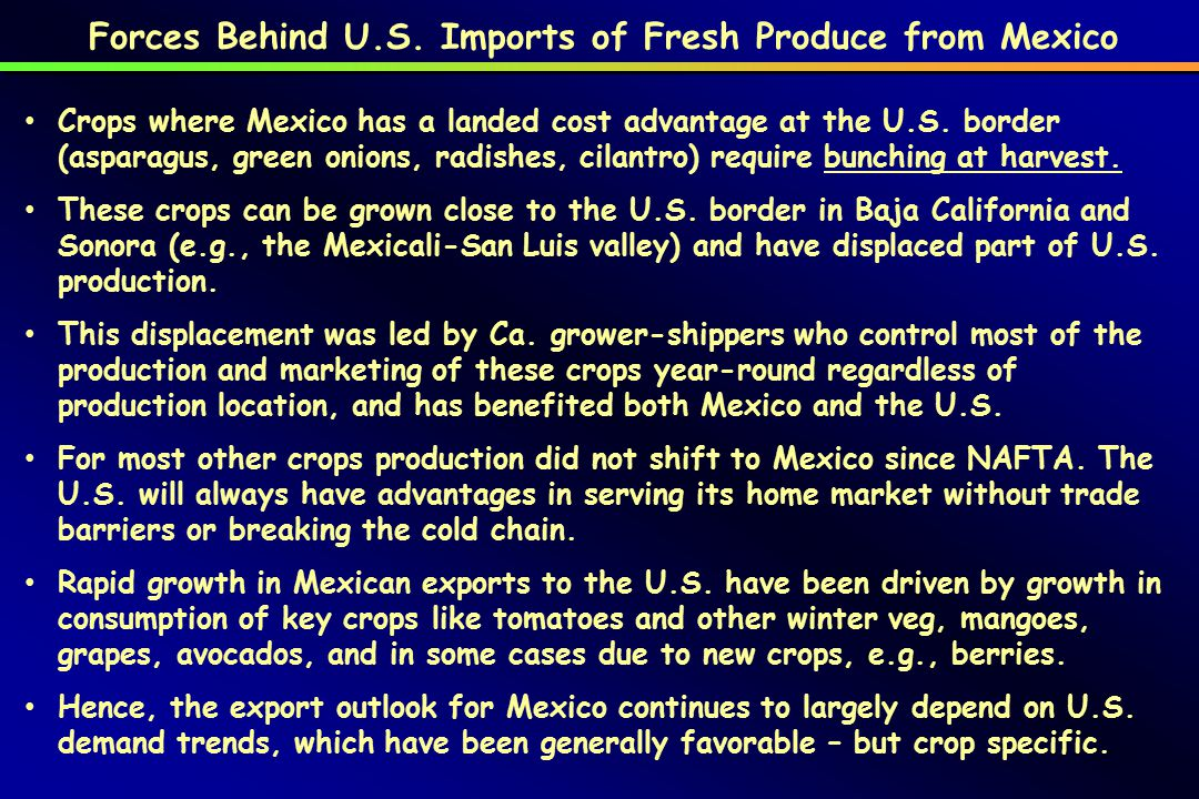 The state of Sinaloa is the largest Mexican exporter of fresh produce, followed by Baja, Sonora, central Mexico, and Michoacán for avocados; the crops grown and seasons are different in these regions and their competitive outlooks vary.