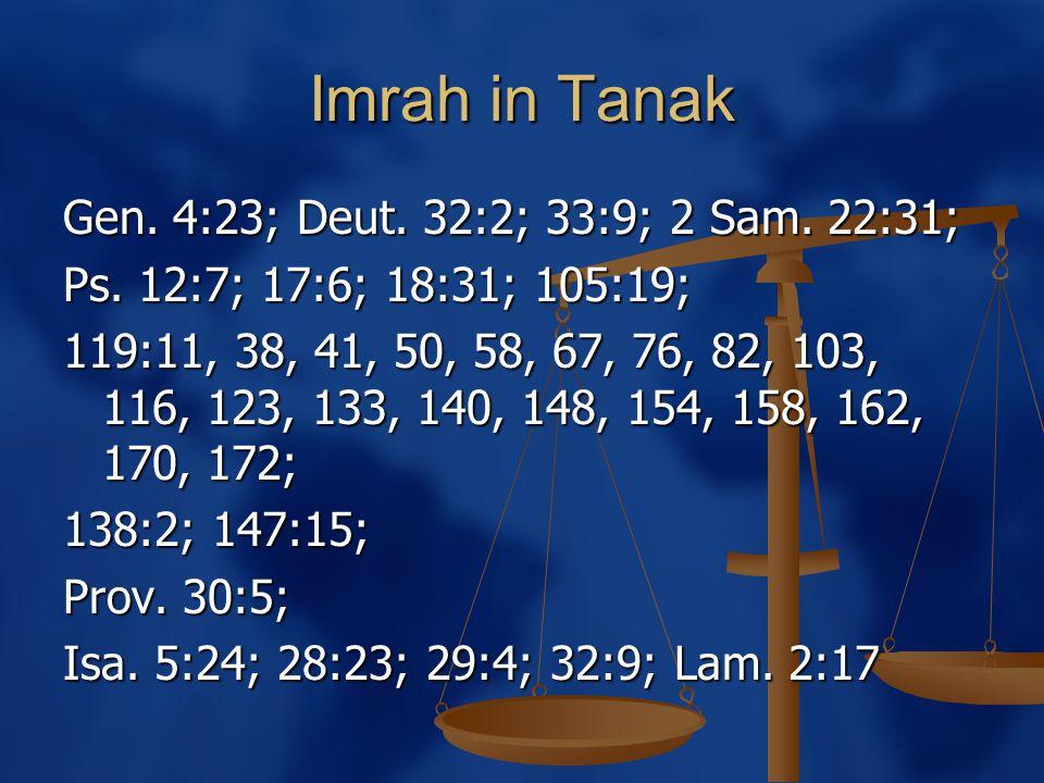 Imrah in Tanak Gen. 4:23; Deut. 32:2; 33:9; 2 Sam.