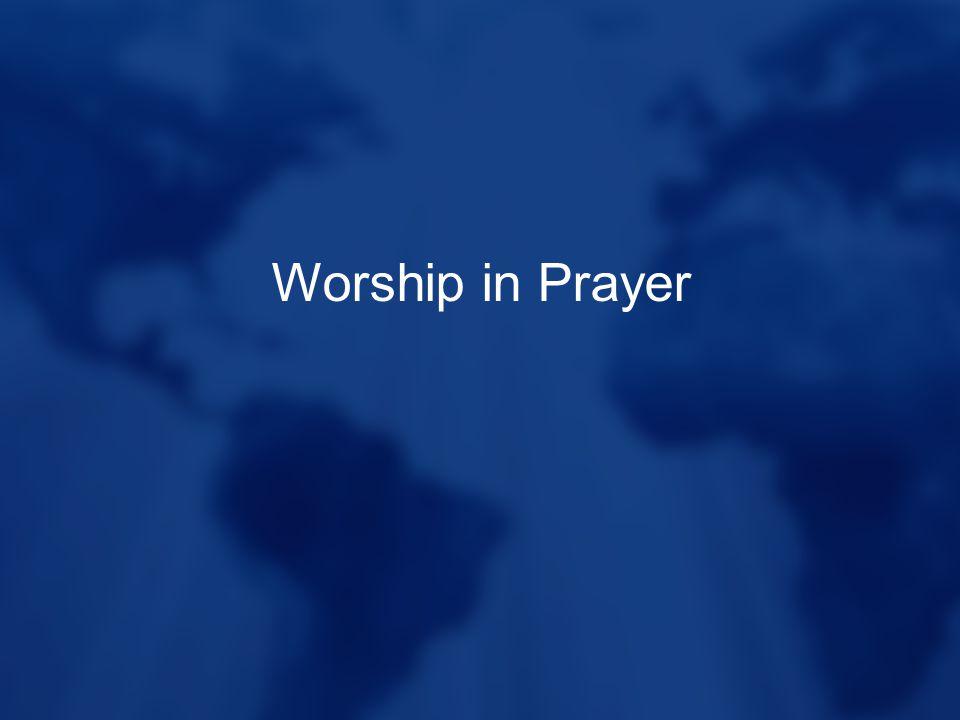 Worship in Prayer