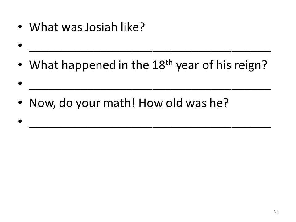 What was Josiah like.