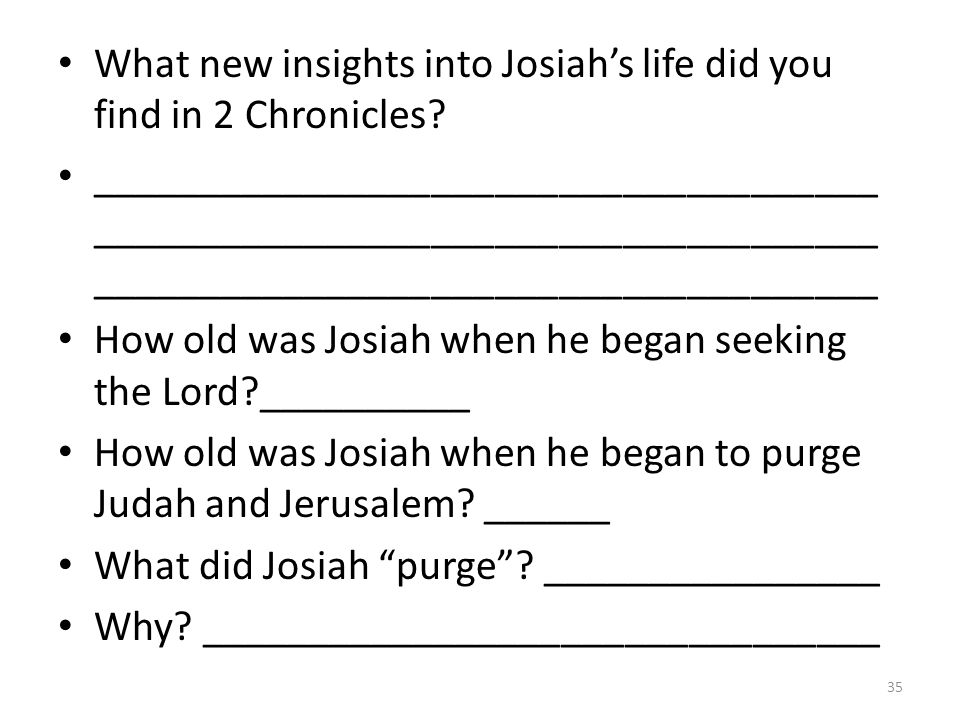 What new insights into Josiah's life did you find in 2 Chronicles.