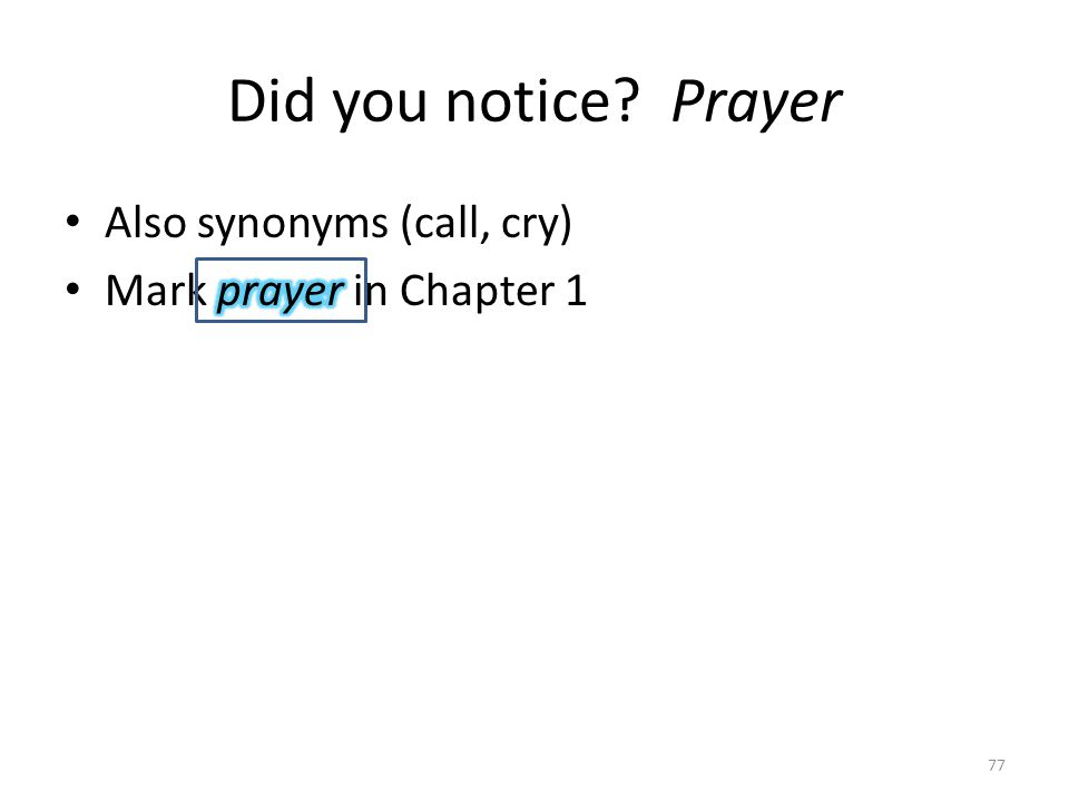 Did you notice? Prayer 77
