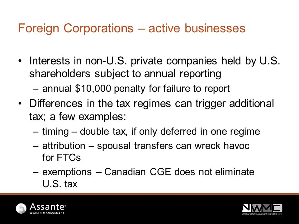 Foreign Corporations – active businesses Interests in non-U.S.