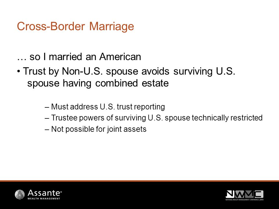 Cross-Border Marriage … so I married an American Trust by Non-U.S.