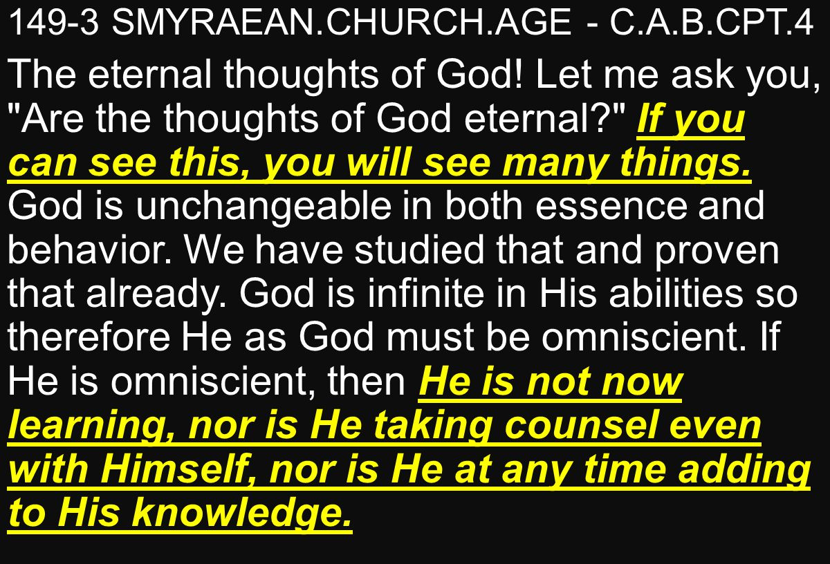 149-3 SMYRAEAN.CHURCH.AGE - C.A.B.CPT.4 The eternal thoughts of God.