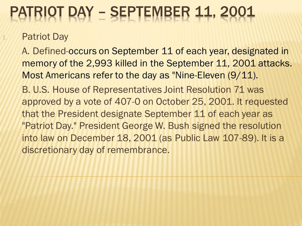 I.Patriot Day A.
