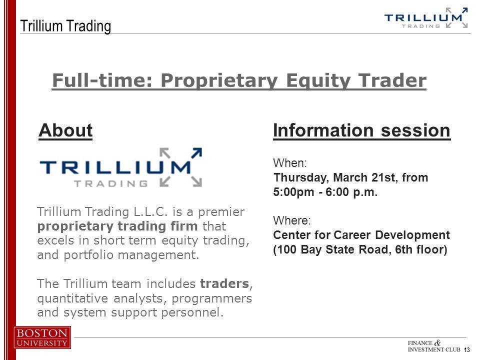 13 Trillium Trading Trillium Trading L.L.C.