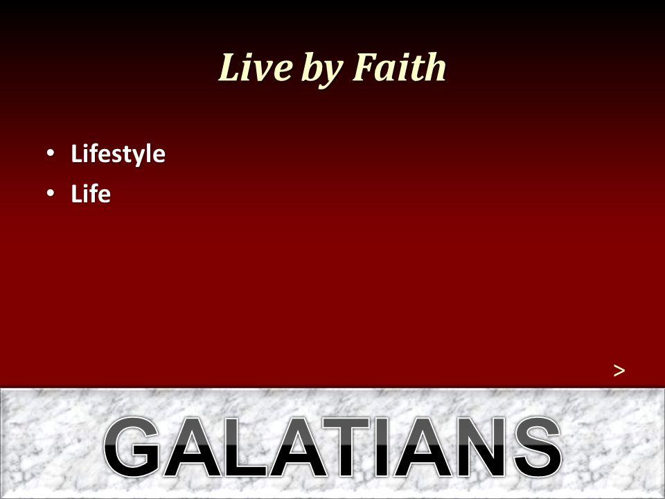 Live by Faith Lifestyle Lifestyle Life Life >
