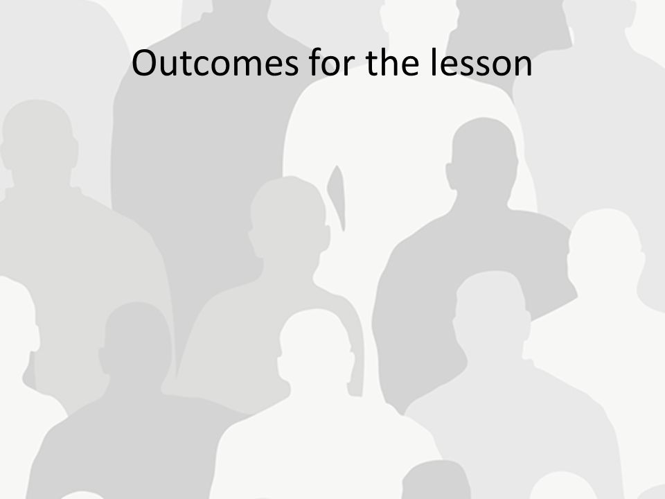 Outcomes for the lesson